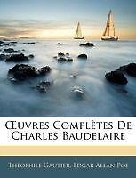 Œuvres Complètes De Charles Baudelaire (French Edition) by Poe, Edgar Allan, Ga