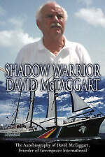 McTaggart, David, Shadow Warrior: The Autobiography of Greenpeace International