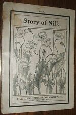 Vintage 190 Story of Silk No. 93 Instructor Classics F.A. Owen Publishing NY