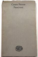 Cesare Pavese Paesi tuoi Einaudi 1968 brossura Opere Letteratura italiana