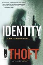 A Fina Ludlow Novel: Identity 2 by Ingrid Thoft (2014, Hardcover)
