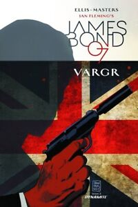 JAMES BOND 007: VARGR (2015) #2 - Cover B - Back Issue