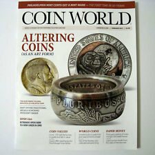 COIN WORLD Magazine February 2017 - Altering Coins - As An Art Form - New