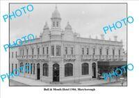 LARGE PHOTO OF BULL & MOUTH HOTEL MARYBOROUGH VIC