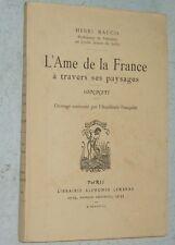 Henri Maugis L'AME DE LA FRANCE A TRAVERS SES PAYSAGES sonnets poésie 1938