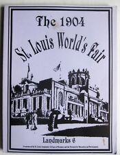 The 1904 St Louis Worlds Fair Landmarks 6 history Exposition