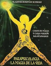 Parapsicologia la Magia de la Vida by Vladimir Burdman (2014, Paperback)