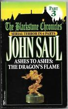 Ashes to Ashes: The Dragon's Flame by John Saul (Blackstone Chronicles #3)