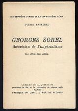 PIERRE LASSERRE, GEORGES SOREL THÉORICIEN DE L'IMPÉRIALISME (IMPRIMÉ SUR ALFA)