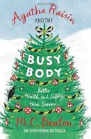 Agatha Raisin and the Busy Body,M.C. Beaton- 9781849015998
