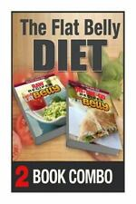 The Flat Belly Diet: On-The-Go Recipes for a Flat Belly and Raw Recipes for a...