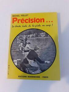 M. Pollet - Précision : pêche au coup - Bornemann editeur (1954)
