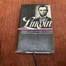 Abraham Lincoln Library Of America: Speeches, Letters, Miscellaneous 1859-1865