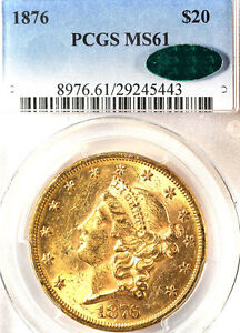 1876 $20 MS61 PCGS/CAC-ONLY 207 IN HIGHER GRADE -LIBERTY HEAD