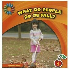 What Do People Do in Fall? (21st Century Basic Skills Library, Level 1: Let's Lo
