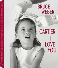 CARTIER I LOVE YOU - BRUCE WEBER