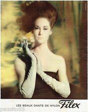 PUBLICITE ADVERTISING 115  1963  FILEX  les gants nylon