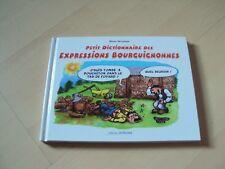 petit dictionnaire des EXPRESSIONS BOURGUIGNONNES