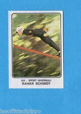CAMPIONI dello SPORT 1973/74-Figurina n.353- SCHMIDT -SPORT INVERNALI-Rec
