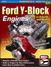How to Rebuild Modify Ford Y-Block Engines 239 256 272 292 312 Mercury 1952-1964