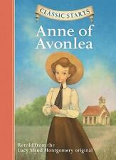 Anne of Avonlea by Lucy Maud Montgomery (2009, Hardcover)