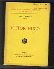 VICTOR HUGO PAUL BERRET LIBRAIRIE GARNIER FRERES 1927