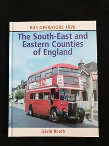 The South-East and Eastern Countries of England Gavin Booth Bus Hardback Book