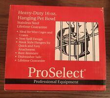 ProSelect Heavy Duty Hanging Pet Bowl 16oz