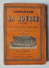 ALMANACH DE LA BOURSE POUR 1856 - 1ERE ANNEE - CHEZ SUSSE FRERES *
