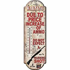 5825 River's Edge Due to Price Increase in ammo Tin Thermometer