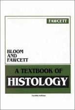 BLOOM & FAWCETT TEXTBOOK OF HISTOLOGY, Fawcett, Don W, Good Book