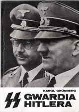 SS GWARDIA HITLERA Karol Grunberg