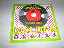 ROBIN GIBB 45 TOURS BELGIQUE SAVED BY THE BELL