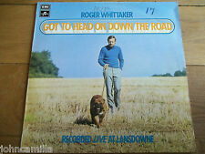 ROGER WHITTAKER - GOT TO HEAD ON DOWN THE ROAD - LP/RECORD - COLUMBIA - SCX 6542