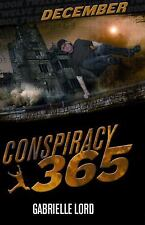 Conspiracy 365 December by Gabrielle Lord