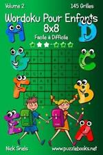 Wordoku Pour Enfants: Wordoku Pour Enfants 8x8 - Facile à Difficile - Volume...
