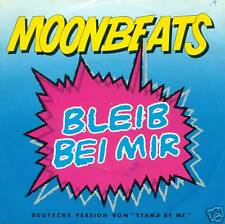 """Moonbeats - Bleib with Me (Stand by Me) 7 """" Single S2684"""