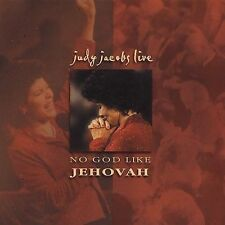 No God Like Jehovah by Judy Jacobs (CD, 2004, His Song Music Group)