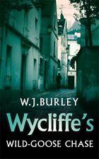 Wycliffe's Wild-Goose Chase (Wycliffe Mysteries),W.J. Burley