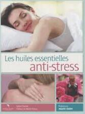 Les huiles essentielles anti-stress - Sylvie Charier - Marie-Claire