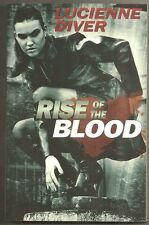 LUCIENNE DIVER Rise of the Blood. 1st. Urban fantasy. Latter-day Olympian gods