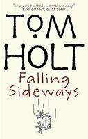 Falling Sideways by Tom Holt - New Paperback Book