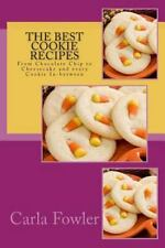 Favorite Recipes: The Best Cookie Recipes : From Chocolate Chip to Cheesecake...