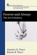 Forever and Always: The Art of Intimacy (House of Prisca & Aquila), Tracy, Celes