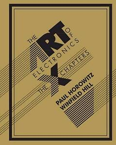 The Art of Electronics: The x Chapters, Hill, Winfield,Horowitz, Paul, Very Good