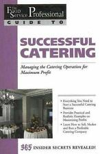 Successful Catering: Managing the Catering Operation for Maximum Profi-ExLibrary