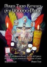 Magier Thors Ratgeber der Voodoo-Magie von Magier Thor (2012, Taschenbuch)