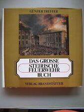Das grosse steirische Feuerwehrbuch 1. Auflage 1984 Feuerwehr Steiermark