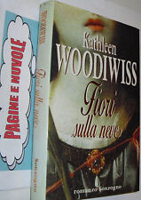 K. Woosiwiss FIORI SULLA NEVE 1 ed cartonat SONZOGNO