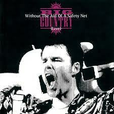 BIG COUNTRY- WITHOUT THE AID OF A SAFETY NET. LIVE. CD.